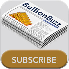 Subscribe to our BullionBuzz eNewsletter